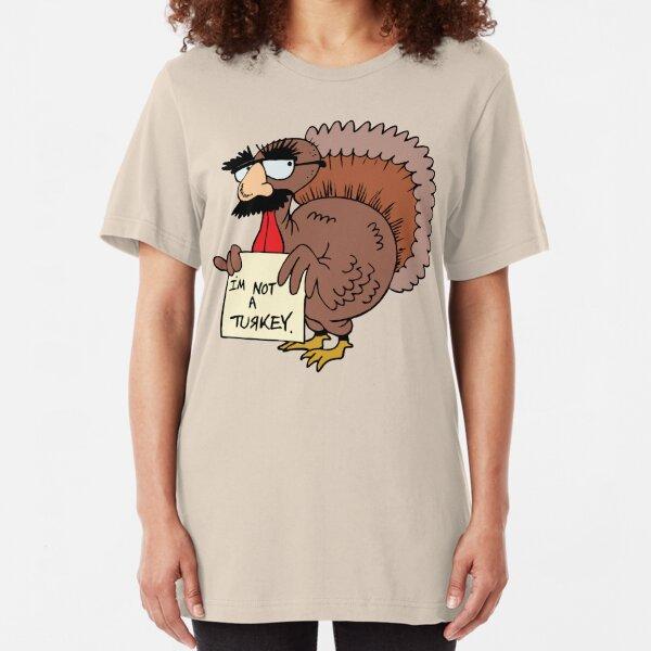"Thanksgiving ""I'm Not A Turkey"" Slim Fit T-Shirt"
