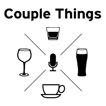 Couple Things Podcast Swag by couplethings