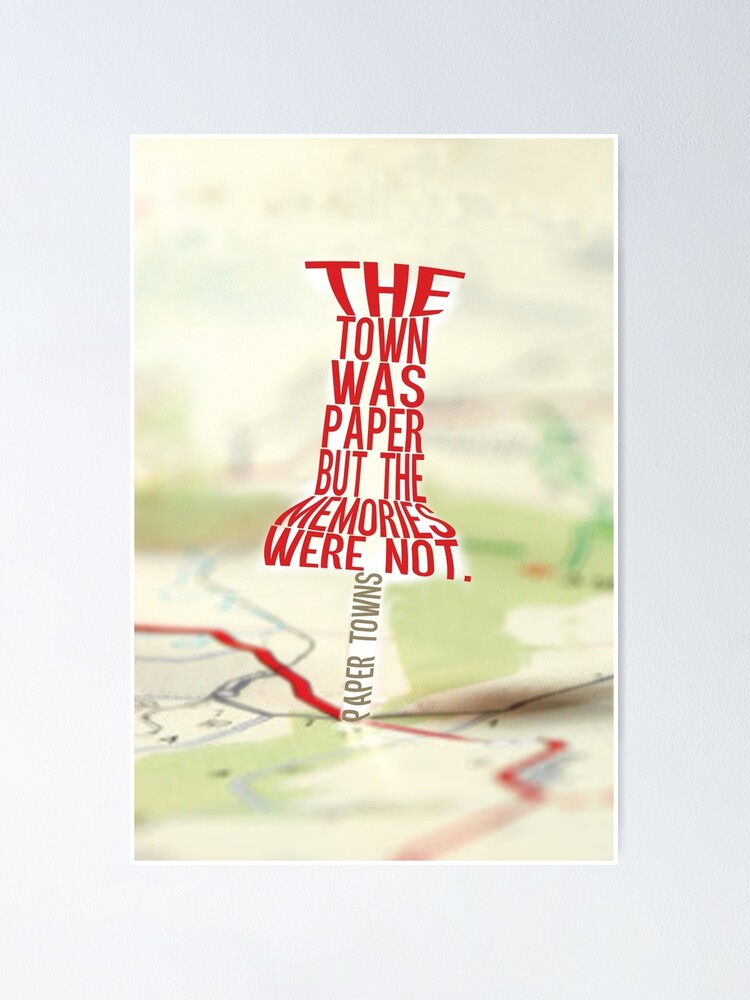 Alternate view of Town was paper Typography (Paper Towns 4 of 7) Poster
