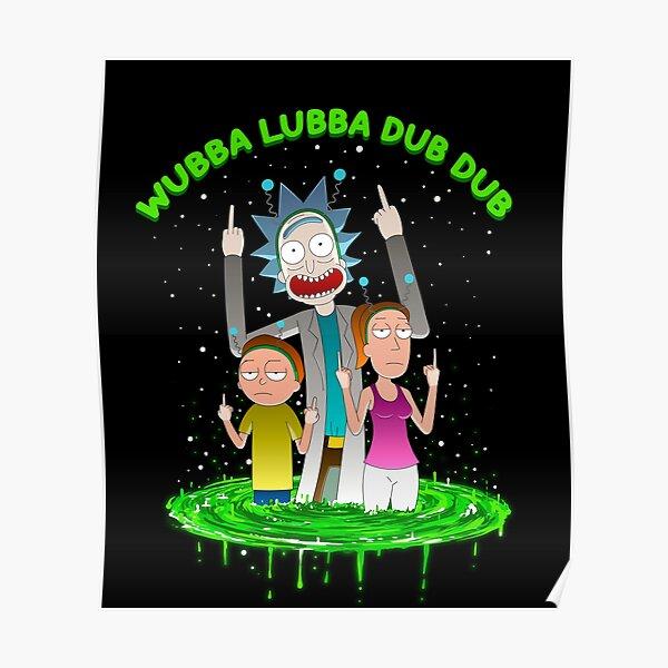 WUBBA LUBBA DUB DUB Poster