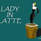 LADY IN LATTE by RoseLangford