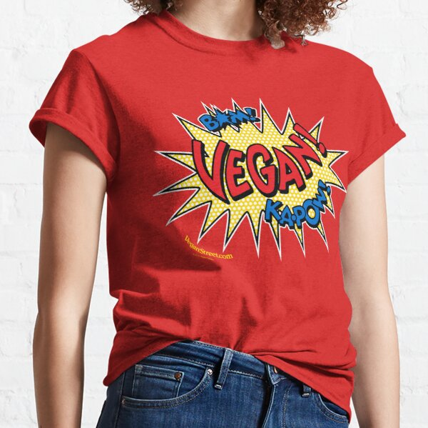 Bam! Ka-Pow! Vegan! Classic T-Shirt