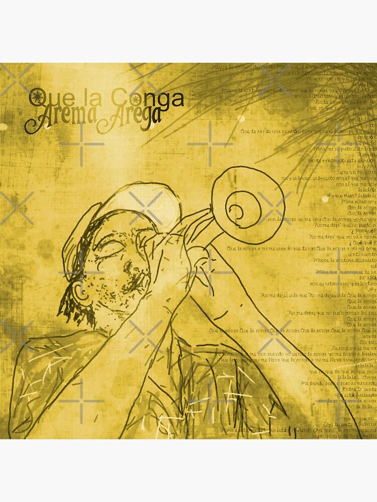 Que La Conga by aremaarega