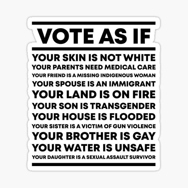 Vote As If Sticker
