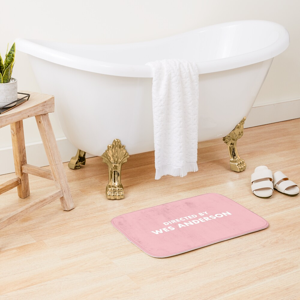 Directed by Wes Anderson  Bath Mat