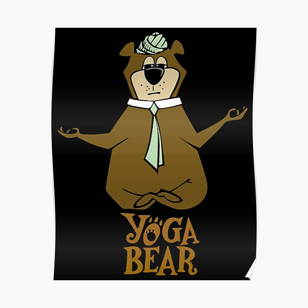 Yogi Bear Yoga Posters Redbubble