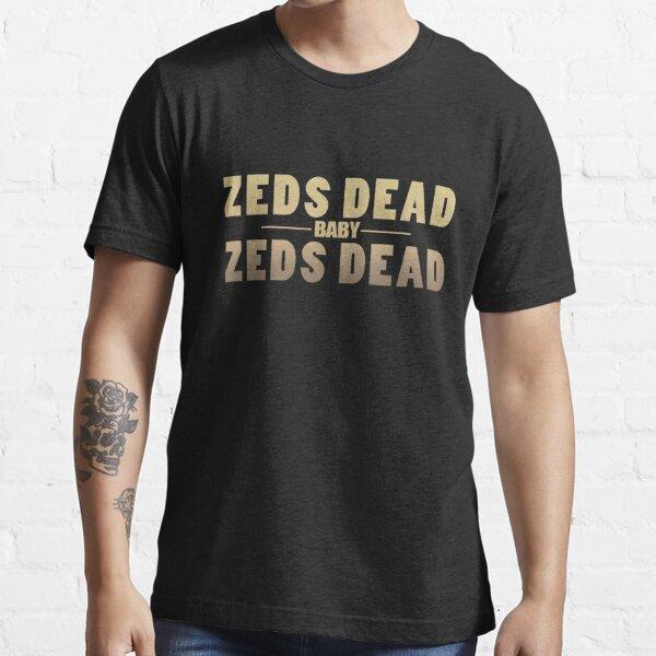 Zeds Dead Baby Essential T-Shirt