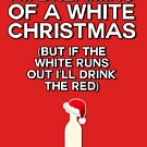 I'm dreaming of a white (wine) Christmas by fashprints