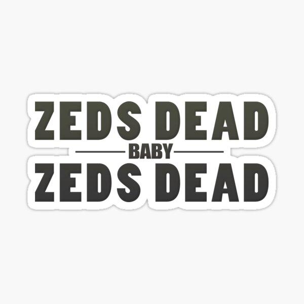 Zeds Dead Baby Sticker
