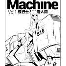 Pilot & Machine Vol by zangetsuBankai