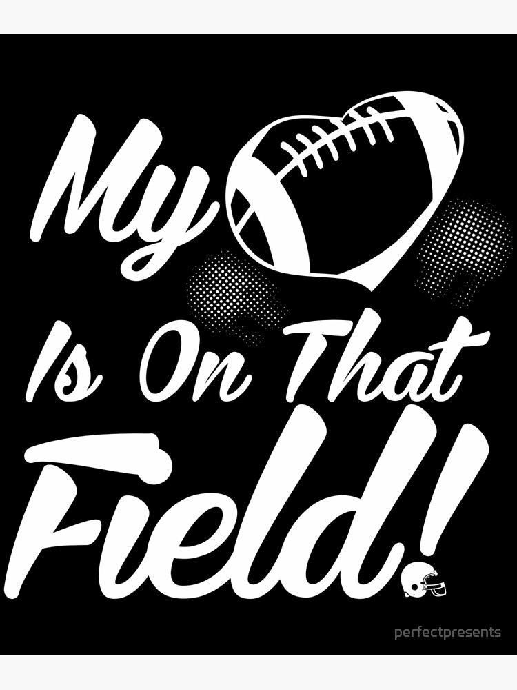 Cute My Heart Is On That Field Football Spectator Greeting Card By Perfectpresents Redbubble