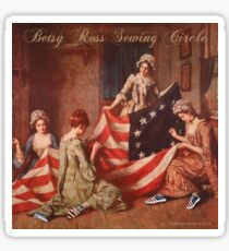 Betsy Ross Sewing Circle Glossy Sticker