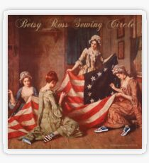 Betsy Ross Sewing Circle Transparent Sticker