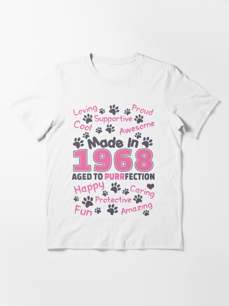 Alternate view of Made In 1968 Aged To Purrfection - Birthday Shirt For Cat Lovers Essential T-Shirt