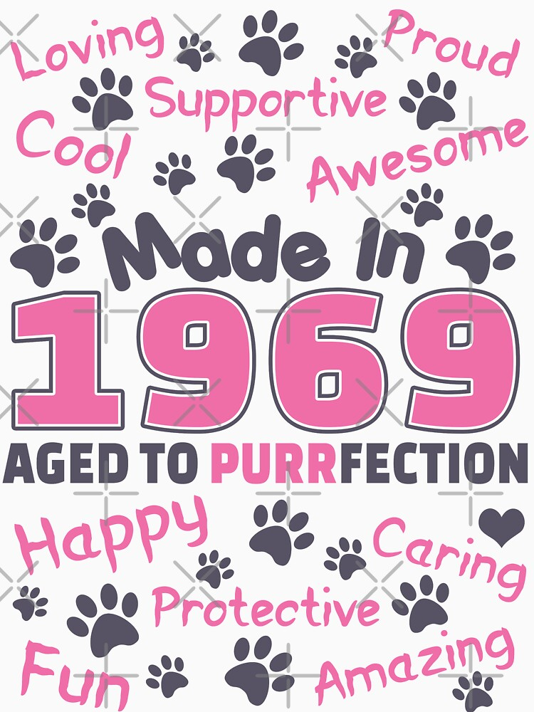 Made In 1969 Aged To Purrfection - Birthday Shirt For Cat Lovers by wantneedlove