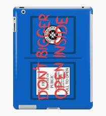 Don't Open, Bigger Inside iPad Case/Skin