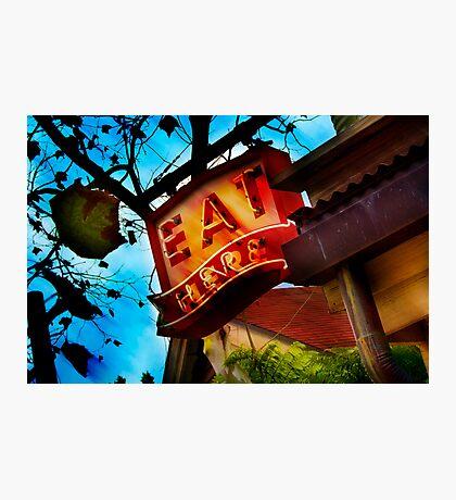 eat here Photographic Print