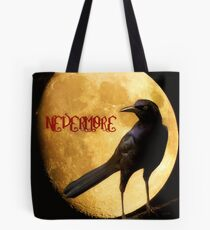 Quoth the Raven... Tote Bag