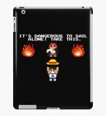 It's Dangerous to Sail Alone! iPad Case/Skin