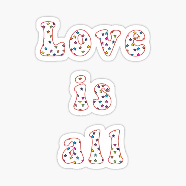 Love is all Sticker