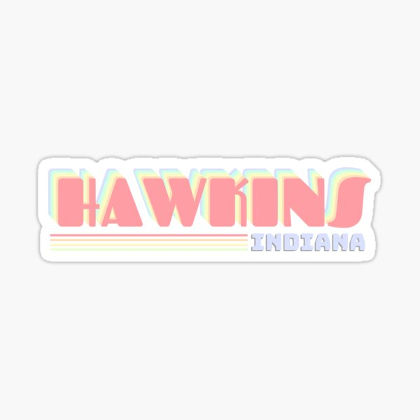 Hawkins, Indiana  Sticker
