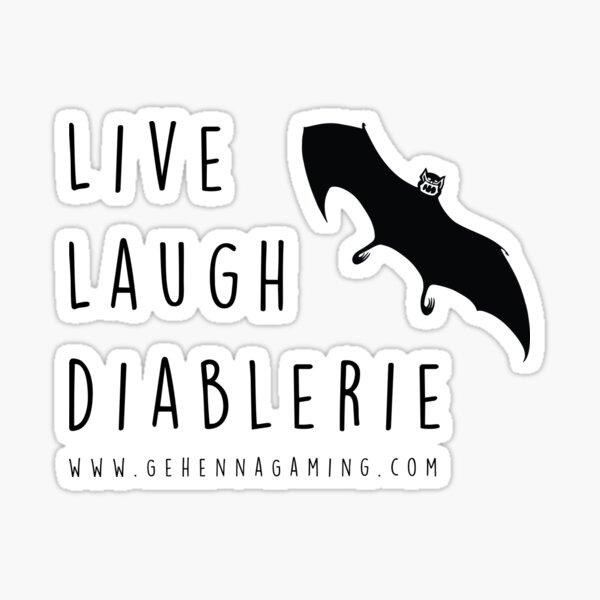 Live Laugh Diablerie Sticker