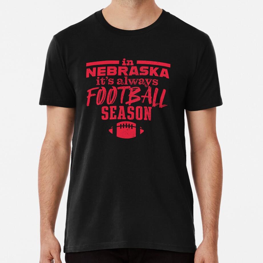 In Nebraska It's Always Football Season Premium T-Shirt