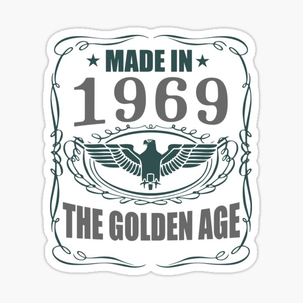 Made In 1969 - The Golden Age Sticker