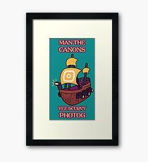 Man the Canons Framed Print
