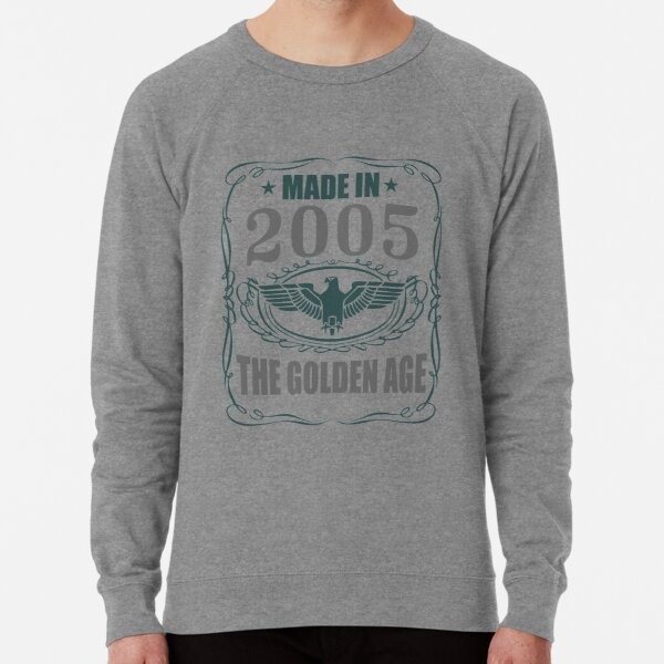 Made In 2005 - The Golden Age Lightweight Sweatshirt