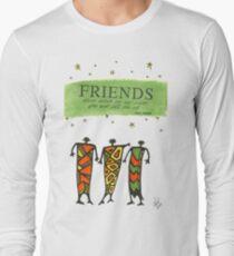 Friends Stand Beside You T-Shirt Long Sleeve T-Shirt
