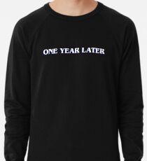 Stranger Things 3   One Year Later Lightweight Sweatshirt