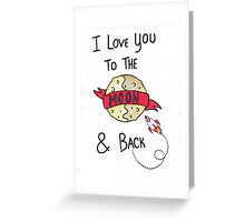 ToThe Moon and Back - Colour Greeting Card