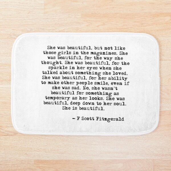 She was beautiful - F Scott Fitzgerald Bath Mat