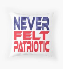 #OurPatriotism: Never Felt Patriotic by Devin Throw Pillow