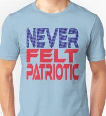 #OurPatriotism: Never Felt Patriotic by Devin Slim Fit T-Shirt