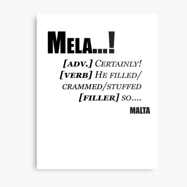 Maltese Catchphrase T-Shirt Metal Print