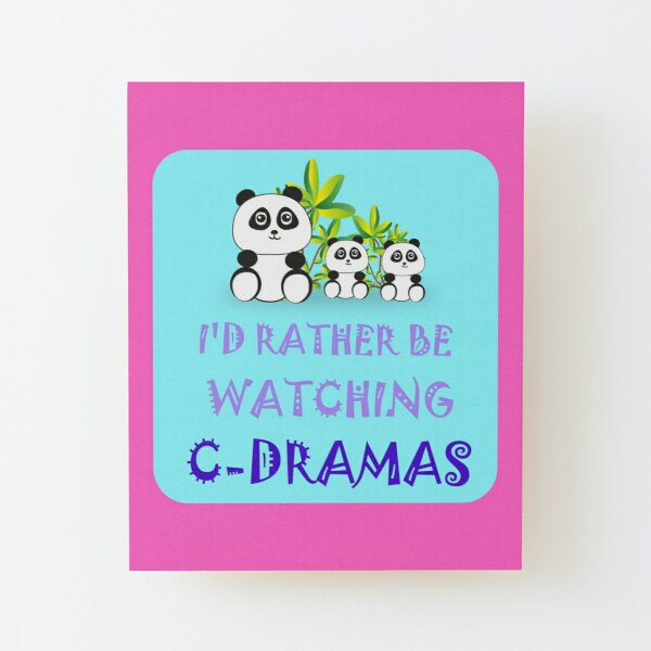 I'd Rather Be Watching Cdramas Wood Mounted Print