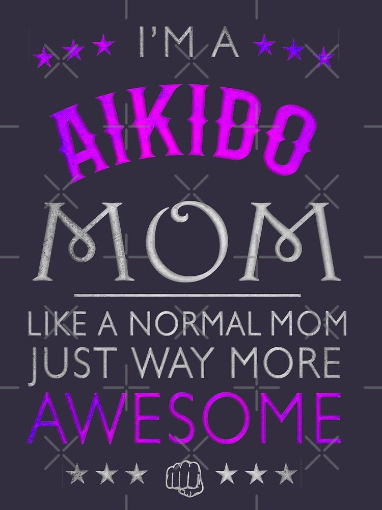 Awesome Aikido Mom, Mum Gift by MDAM