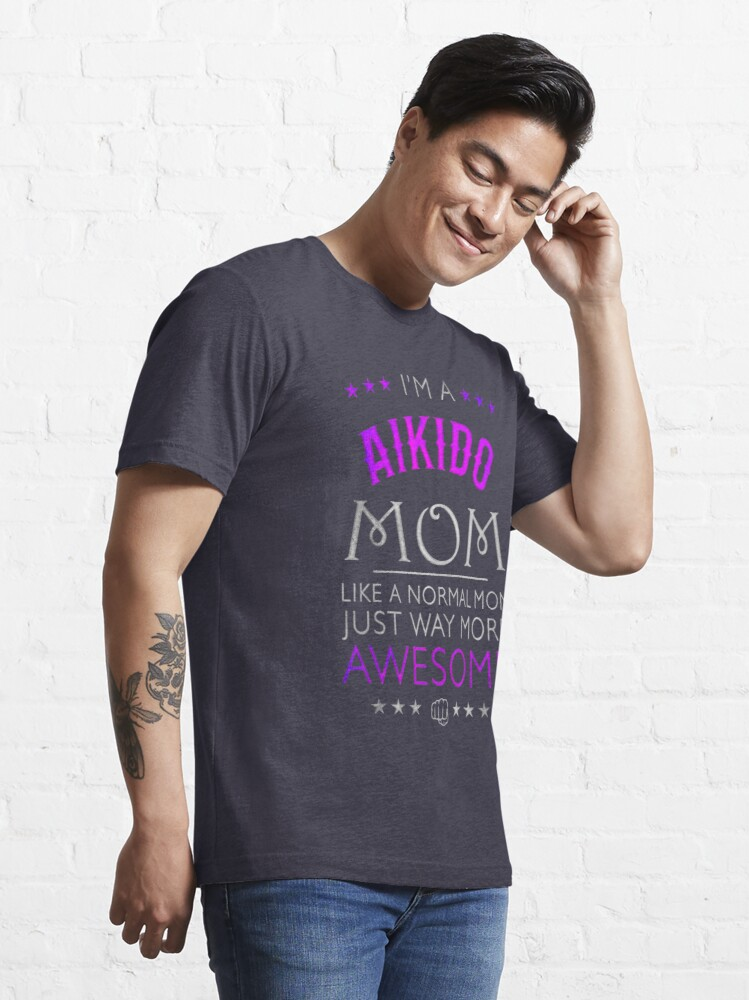 Alternate view of Awesome Aikido Mom, Mum Gift Essential T-Shirt