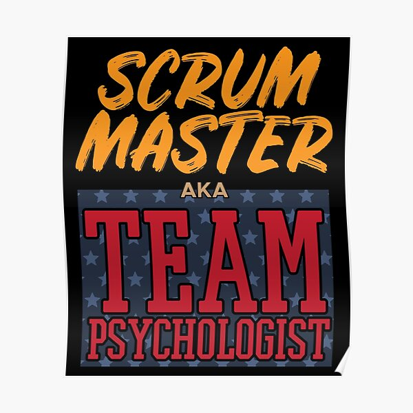 Funny Project Manager aka Team Psychologist Agile graphic Poster