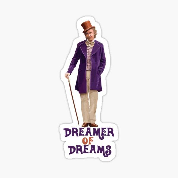 Willy Wonka - Dreamer of Dreams Sticker