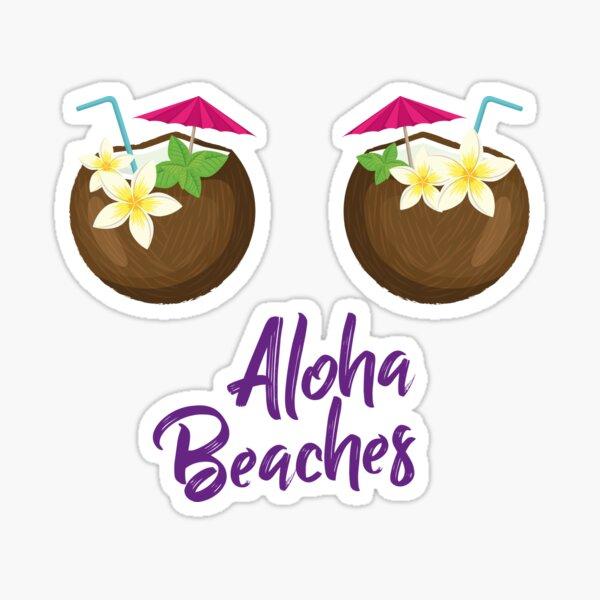 Aloha Beaches: Happy Tropical Vacation!  Sticker