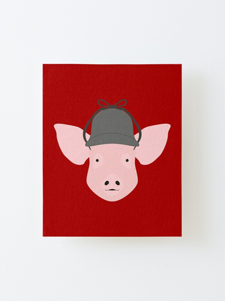 Alternate view of NDVH Pig Wearing a Deerstalker Mounted Print