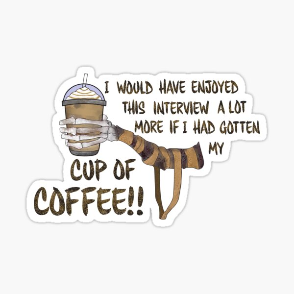 Coffee from the Mummy Sticker