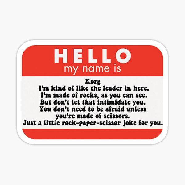 Hello my name is Korg  Sticker