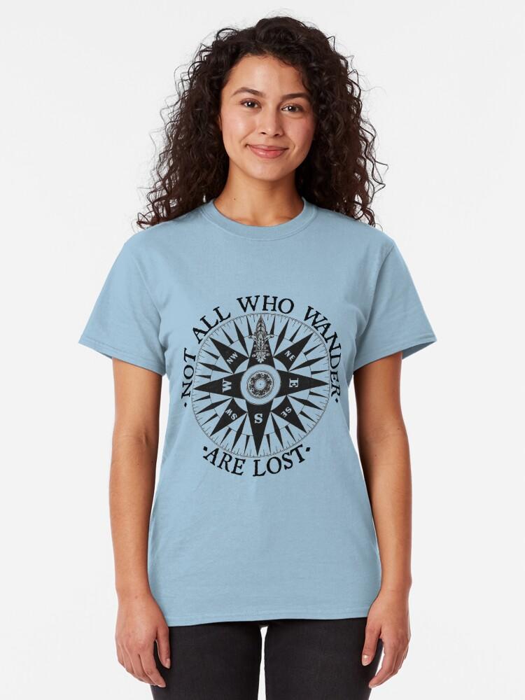 Alternative Ansicht von Nicht alle, die Wander Verloren sind, Adventure Travel Geschenke Classic T-Shirt