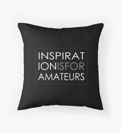 Inspiration Is For Amateurs Motivation Slogan (Dark Theme) Floor Pillow