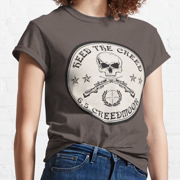 Heed The Creed! Classic T-Shirt