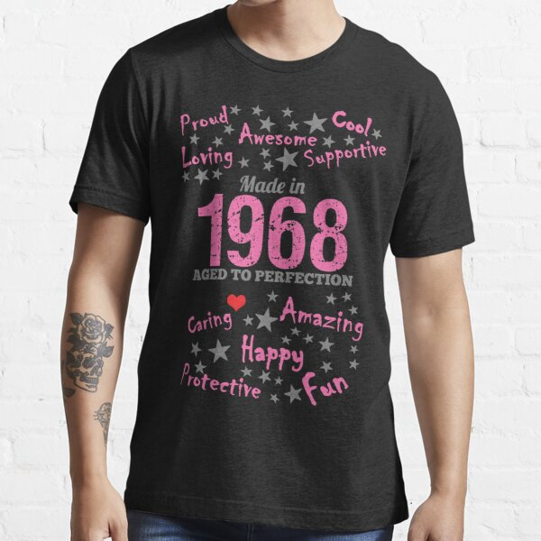 Made In 1968 - Aged To Perfection Essential T-Shirt